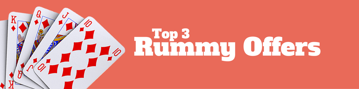 Top 3 rummy offers for the week