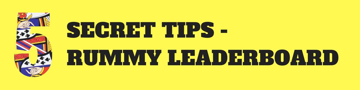 secret tips- rummy leaderboard