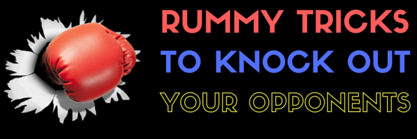 Rummy Tricks